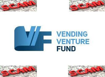 VENDING VENTURE FUND ► SCAM